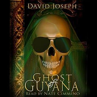 Ghost of Guyana cover art