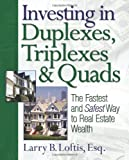 Real Estate Investing Books! - Investing in Duplexes, Triplexes, and Quads: The Fastest and Safest Way to Real Estate Wealth