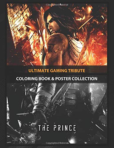 Coloring Book & Poster Collection: Ultimate Gaming Tribute Prince Of Persia Warrior Within Gaming
