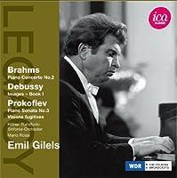 エミール・ギレリス - ブラームス:ピアノ協奏曲 第2番 変ロ長調 Op.83/ドビュッシー:映像 第1集
