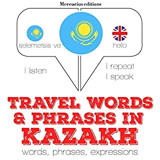 Travel words and phrases in Kazakh cover art