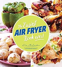 The Easiest Air Fryer Book Ever! by [Kim McCosker]