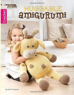 Huggable Amigurumi-5 Whimsical Characters Using Super Bulky Weight Yarn, Makes them Extra Cuddly and Quick to Crochet