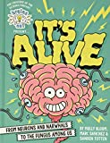 Brains On! Presents… It's Alive: From Neurons and Narwhals to the Fungus Among Us