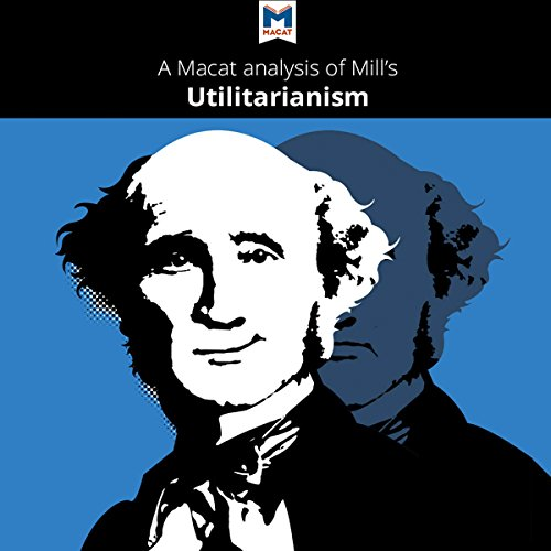 A Macat Analysis of John Stuart Mill's Utilitarianism audiobook cover art