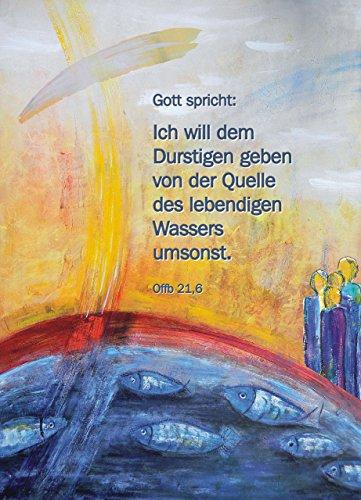 Jahreslosung 2018, XXXL-Poster DIN A0 (84 x 118 cm), »Ich will dem Durstigen geben von der Quelle des lebendigen Wassers umsonst«