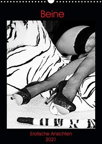Beine, Erotische Ansichten (Wandkalender 2021 DIN A3 hoch)