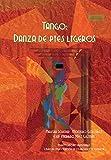 Tango: una danza de pies ligeros (Colección Investigación nº 85)
