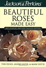 Jackson & Perkins Beautiful Roses Made Easy: Mid-Atlantic & New England Edition