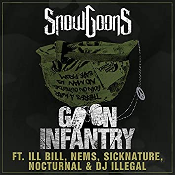 Goon Infantry (feat. Ill Bill, Nems, Sicknature, Nocturnal & DJ Illegal)