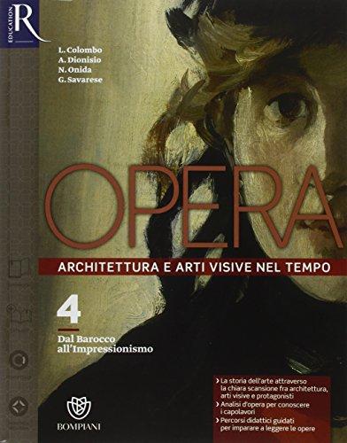 Opera. Openbook-Come leggere l'opera d'arte-Extrakit. Per le Scuole superiori. Con e-book. Con espansione online (Vol. 4)