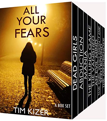 All Your Fears: Nine gripping suspense thrillers (a box set) (English Edition)