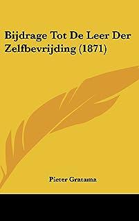 Bijdrage Tot de Leer Der Zelfbevrijding (1871)