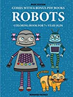 Coloring Book for 7+ Year Olds (Robots)