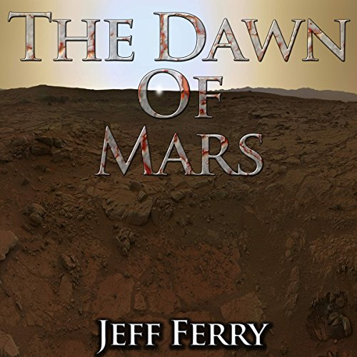 The Dawn of Mars audiobook cover art