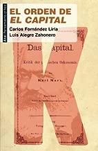 El orden de 'El Capital': Por qu? seguir leyendo a Marx (Spanish Edition) by Carlos Fern?ndez Liria (2010-09-27)
