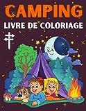 Camping livre de coloriage: Livre de camping pour enfants avec mignonnes Dessins de camping pour petits garçons et filles de 3 à 8 ans