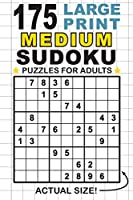 """175 Large Print Medium Sudoku Puzzles for Adults: Only One Puzzle Per Page! (Pocket 6""""x9"""" Size)"""