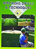 Pitching Drills & Techniques