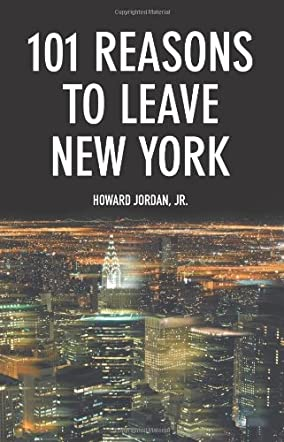 101 Reasons to Leave New York