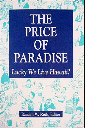 The Price of Paradise: Lucky We Live Hawaii
