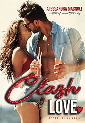 Clash Love... eppure ti odiavo