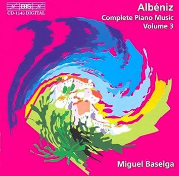 Albeniz, I.: Complete Piano Music, Vol. 3