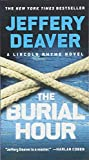 The Burial Hour (A Lincoln Rhyme Novel, 14)
