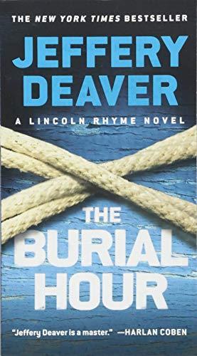 The Burial Hour (A Lincoln Rhyme Novel, 14)