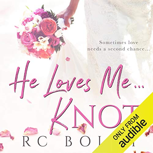 He Loves Me...Knot audiobook cover art