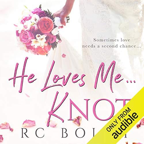 He Loves Me...Knot                   De :                                                                                                                                 RC Boldt                               Lu par :                                                                                                                                 Jacob Morgan,                                                                                        Samantha Summers                      Durée : 8 h et 38 min     Pas de notations     Global 0,0
