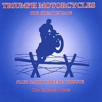 Triumph Motorcycles: The Great Escape