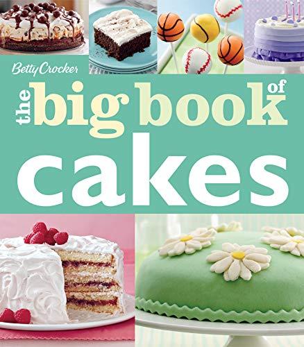 The Big Book of Cakes (Betty Crocker Big Books)