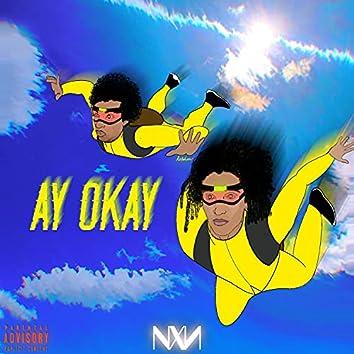 AY OKAY