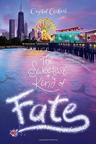 The Sweetest Kind of Fate (Windy City Magic (2))
