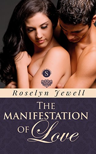 Book: The Manifestation of Love by Roselyn Jewell