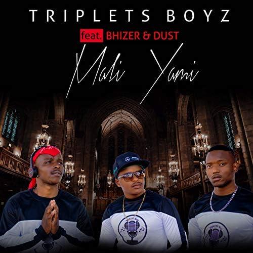 Triplets boyz feat. Bhizer & Dust