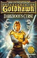 Adventures of Goldhawk: Darkmoon's Curse (First Fighting Fantasy Adventure S.)
