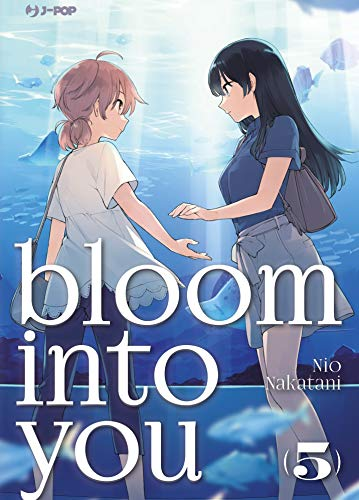 Bloom into you: 5