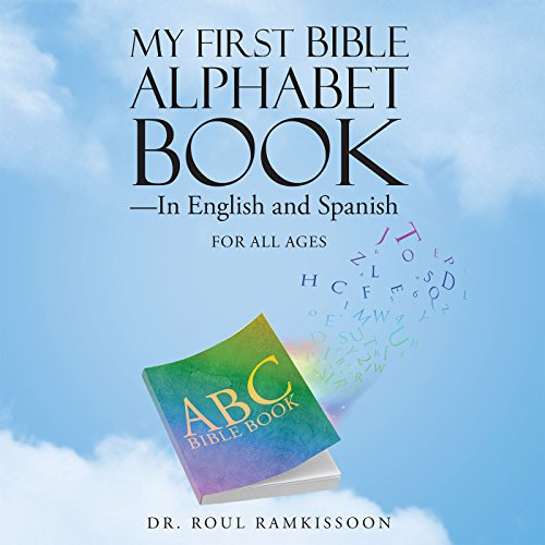 My First Bible Alphabet Book—In English and Spanish (English Edition)