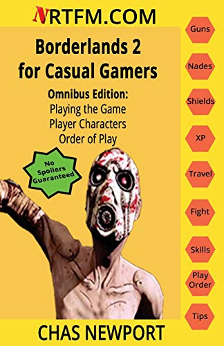 Borderlands 2 for Casual Gamers: Omnibus Edition: Playing the Game, Player Characters, Order of Play