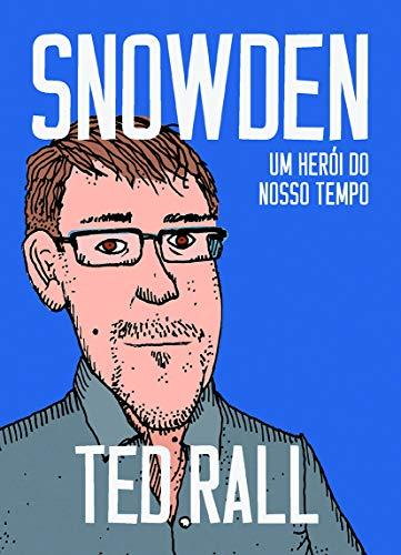 Snowden: Um herói do nosso tempo