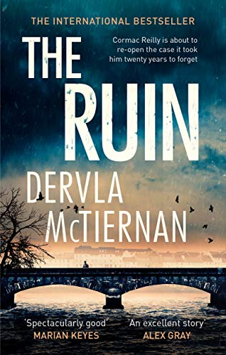 The Ruin: The gripping crime thriller you won\'t want to miss (The Cormac Reilly Series Book 1) (English Edition)