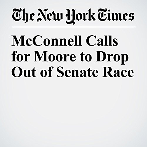 McConnell Calls for Moore to Drop Out of Senate Race copertina