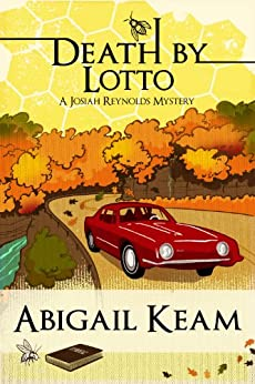 Death By Lotto 5 (Josiah Reynolds Mysteries) by [Abigail Keam]