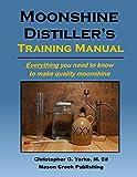 Moonshine Distiller's Training Manual