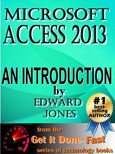 Microsoft Access 2013: An Introduction