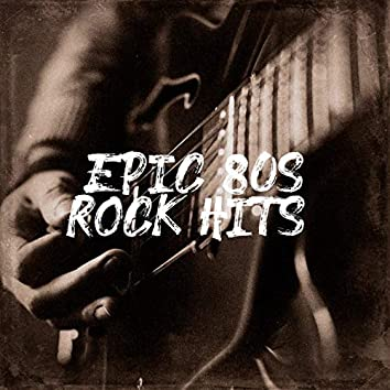 Epic 80s Rock Hits!