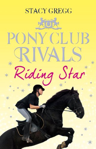 Riding Star (Pony Club Rivals, Book 3) (English Edition)