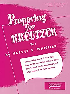 Preparing for Kreutzer, Vol. I: 1 (Rubank Eductional Library No. 152)